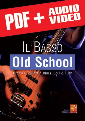 Il basso old school (pdf + mp3 + video)