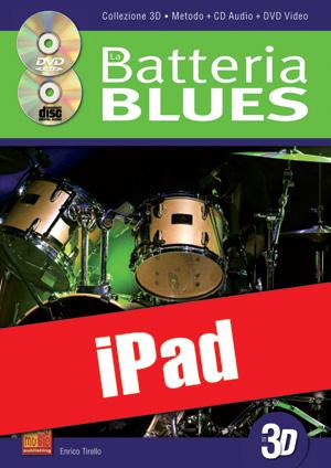 La batteria blues in 3D (iPad)