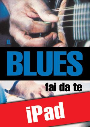 Il blues fai da te (iPad)