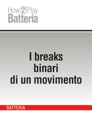 I breaks binari di un movimento