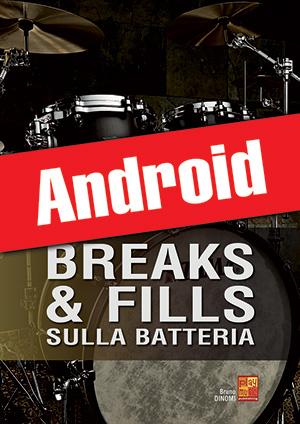 Breaks & fills sulla batteria (Android)