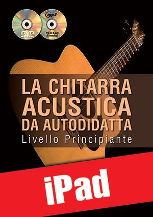 La chitarra acustica da autodidatta - Principiante (iPad)