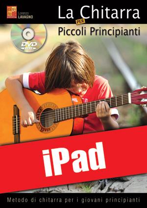 La chitarra per piccoli principianti (iPad)