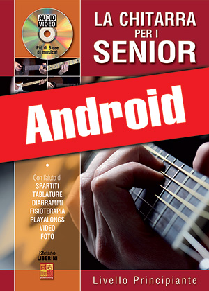 La chitarra per i senior - Livello principiante (Android)