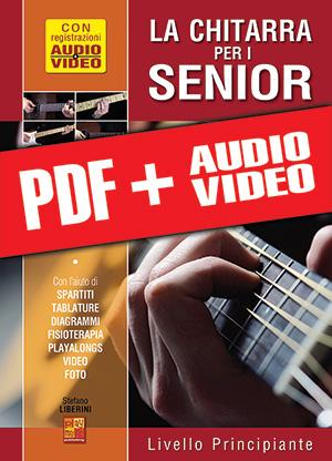 La chitarra per i senior - Livello principiante (pdf + mp3 + video)