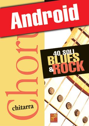 Chorus Chitarra - 40 soli blues & rock (Android)