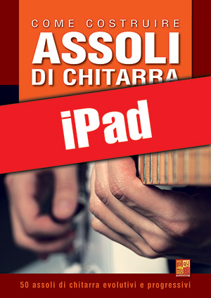 Come costruire assoli di chitarra (iPad)