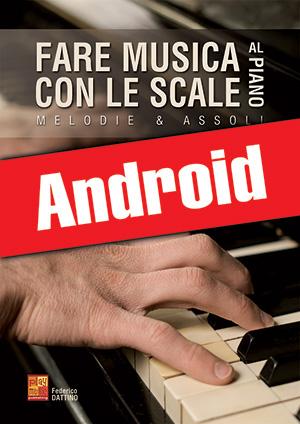 Fare musica con le scale al piano (Android)