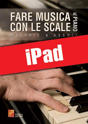 Fare musica con le scale al piano (iPad)