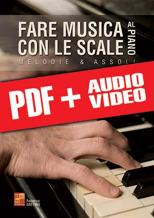 Fare musica con le scale al piano (pdf + mp3 + video)