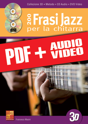 200 frasi jazz per la chitarra in 3D (pdf + mp3 + video)