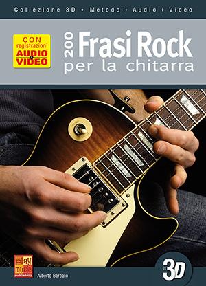 200 frasi rock per la chitarra in 3D