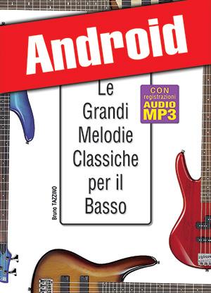 Le grandi melodie classiche per il basso (Android)