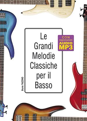 Le grandi melodie classiche per il basso