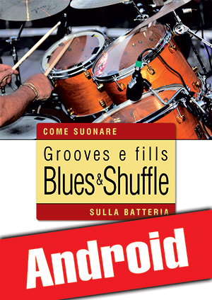 Grooves e fills blues & shuffle sulla batteria (Android)