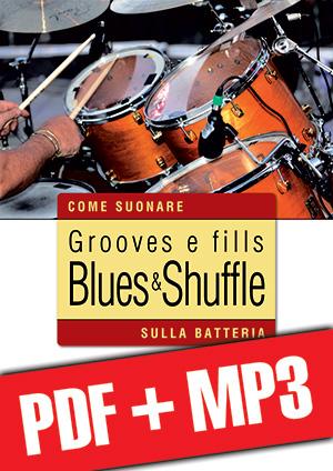 Grooves e fills blues & shuffle sulla batteria (pdf + mp3)