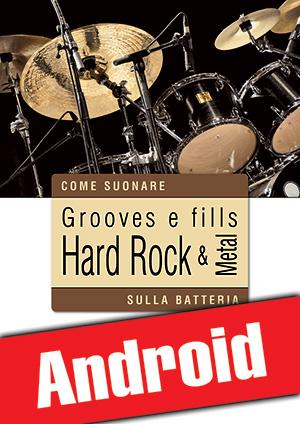 Grooves e fills hard rock & metal sulla batteria (Android)