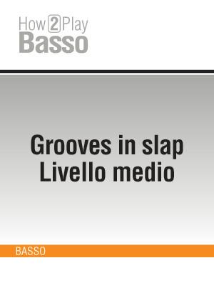 Grooves in slap - Livello medio