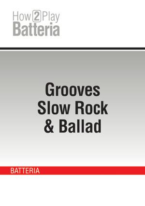 Grooves Slow Rock & Ballad
