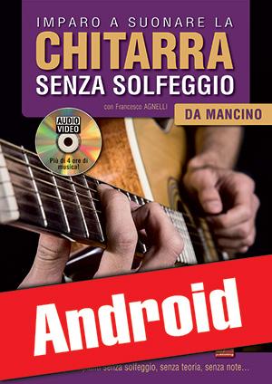Imparo a suonare la chitarra senza solfeggio da mancino (Android)