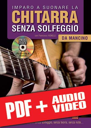 Imparo a suonare la chitarra senza solfeggio da mancino (pdf + mp3 + video)