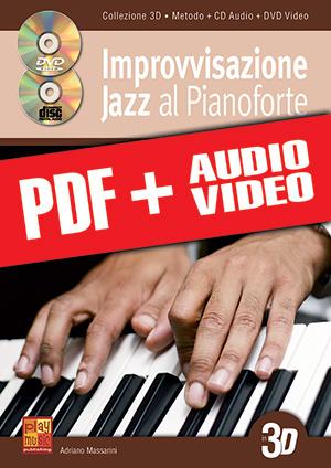 Improvvisazione jazz al pianoforte in 3D (pdf + mp3 + video)