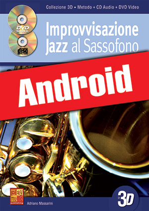 Improvvisazione jazz al sassofono in 3D (Android)