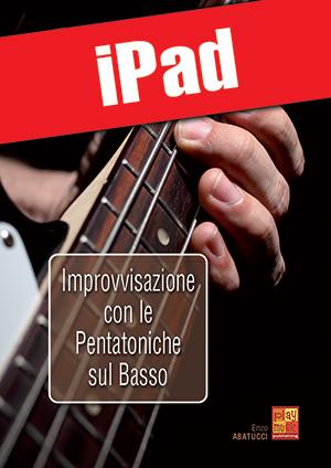 Improvvisazione con le pentatoniche sul basso (iPad)