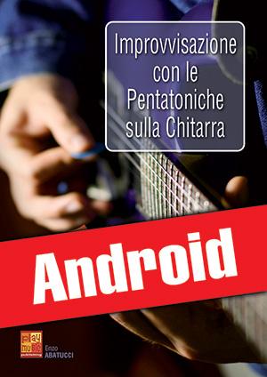 Improvvisazione con le pentatoniche sulla chitarra (Android)