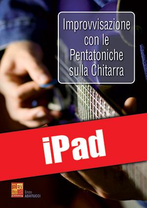 Improvvisazione con le pentatoniche sulla chitarra (iPad)