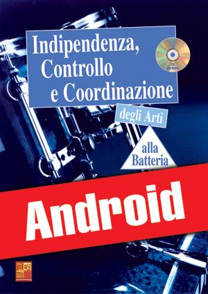 Indipendenza, controllo e coordinazione alla batteria (Android)
