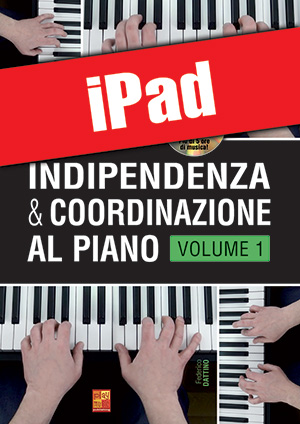Indipendenza & coordinazione al piano - Volume 1 (iPad)