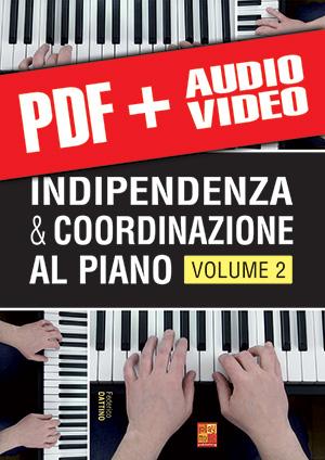 Indipendenza & coordinazione al piano - Volume 2 (pdf + mp3 + video)