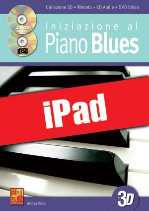 Iniziazione al piano blues in 3D (iPad)