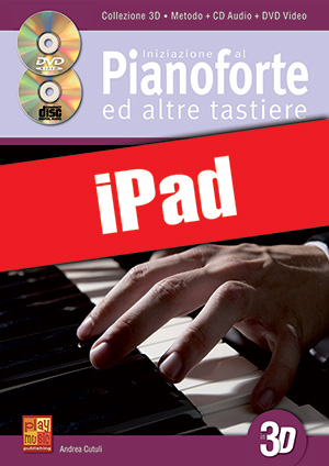 Iniziazione al pianoforte ed altre tastiere in 3D (iPad)