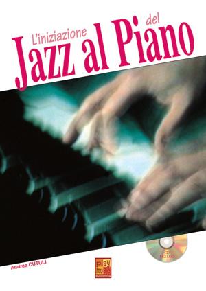 L'iniziazione del jazz al piano