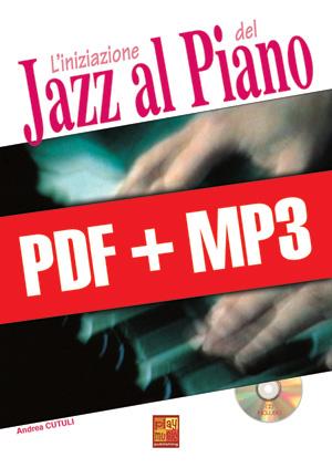 L'iniziazione del jazz al piano (pdf + mp3)