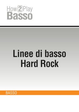 Linee di basso Hard Rock