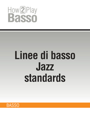 Linee di basso Jazz standards