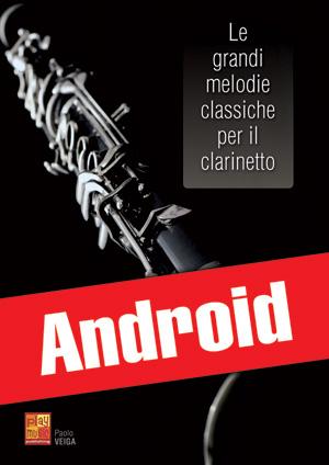 Le grandi melodie classiche per il clarinetto (Android)