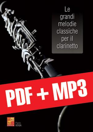 Le grandi melodie classiche per il clarinetto (pdf + mp3)