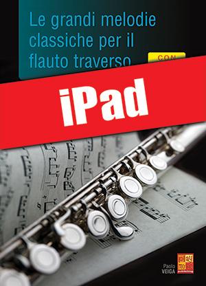 Le grandi melodie classiche per il flauto traverso (iPad)
