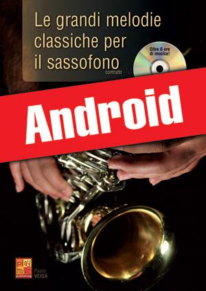 Le grandi melodie classiche per il sassofono (Android)