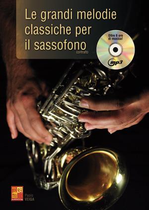 Le grandi melodie classiche per il sassofono