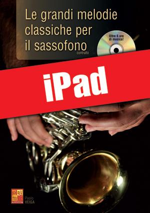 Le grandi melodie classiche per il sassofono (iPad)