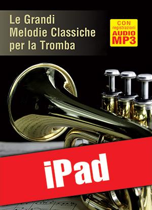 Le grandi melodie classiche per la tromba (iPad)