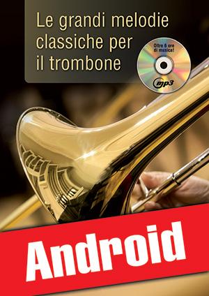 Le grandi melodie classiche per il trombone (Android)