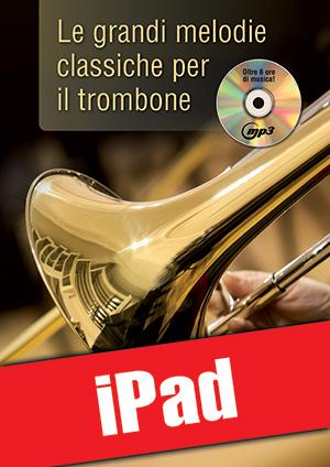 Le grandi melodie classiche per il trombone (iPad)