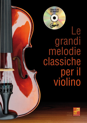 Le grandi melodie classiche per il violino