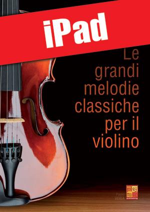 Le grandi melodie classiche per il violino (iPad)